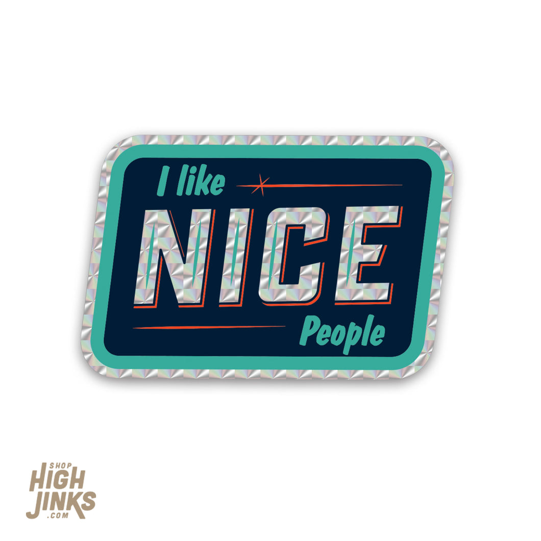 I Like Nice People : 2.75