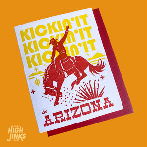 Kickin' It Arizona : Letterpress Card