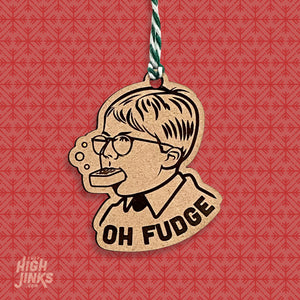 OH FUDGE :  Holiday Ornament