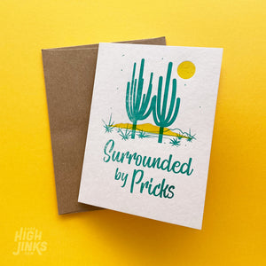 Surrounded By Pricks : Letterpress Card