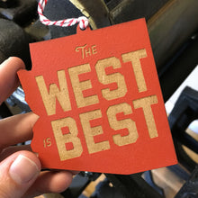 Load image into Gallery viewer, West is Best: Christmas Ornament