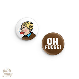 Oh Fudge Pinback Button Set: 1.25""
