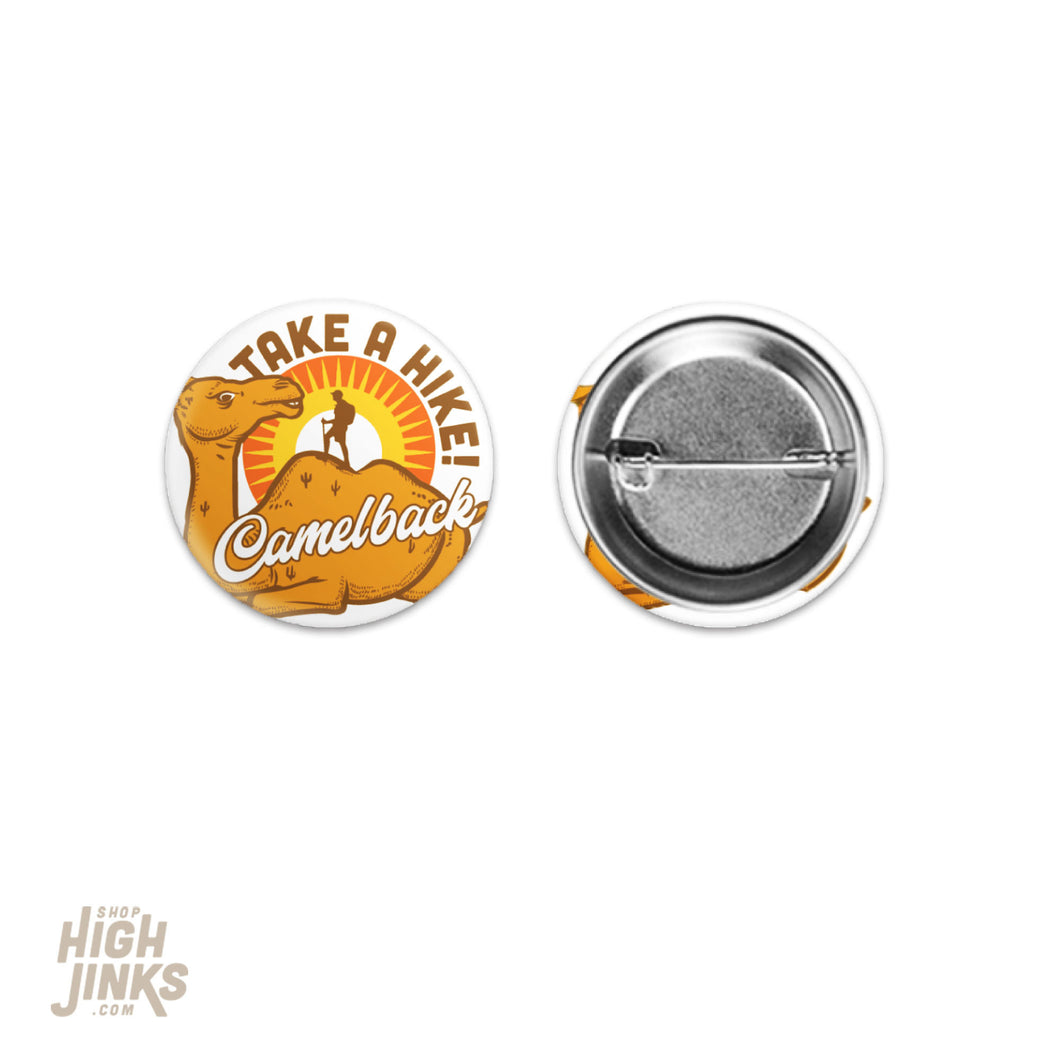 Take a Hike Camelback Mountain Pinback Buttons: 1.50