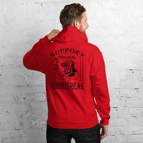 Support Your Local Shine Freak - Hoodie