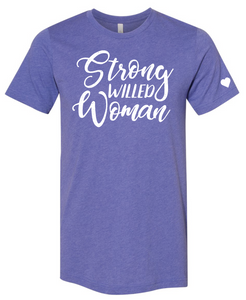 Strong-Willed Woman T-Shirt