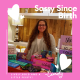 Lindy owner sassy since birth