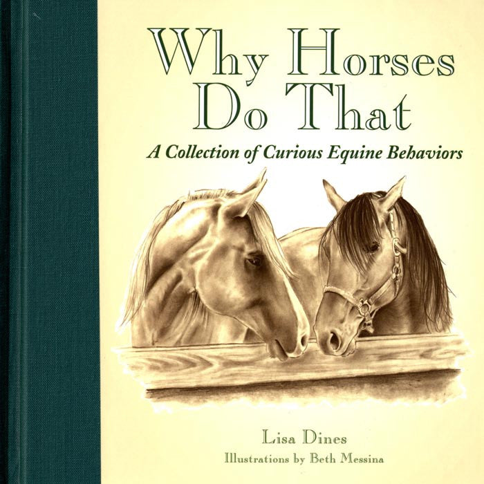"Curious Equine Behaviors | Why Do Horses Do That? - Gift Book - 7 x 7"" - Georgia Horseback"