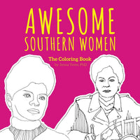 Awesome Southern Women: The Coloring Book by Jenna Teves