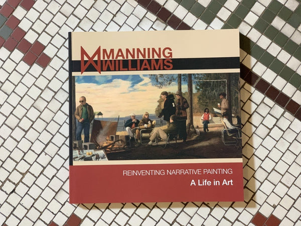 Manning Williams: Reinventing Narrative Painting - Softcover Edition