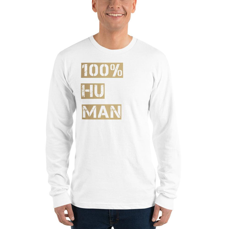 100% Human Long sleeve t-shirt Political-Activist-Socialist-Fashion -Art-And-Design