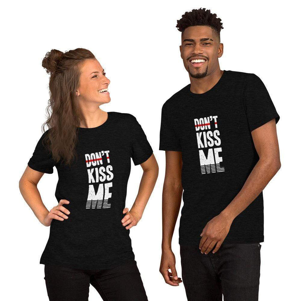 DON'T KISS ME // Feminism T-Shirt Political-Activist-Socialist-Fashion -Art-And-Design