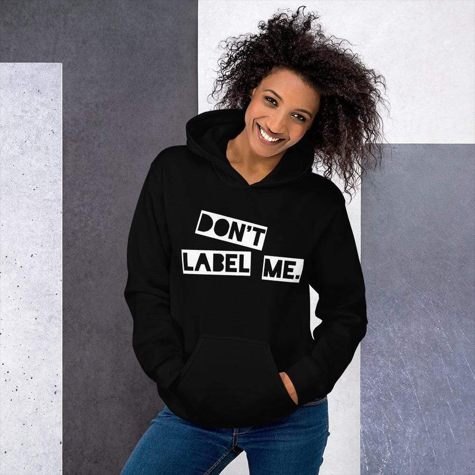 Don't Label Me Hoodie Black / S Political-Activist-Socialist-Fashion -Art-And-Design