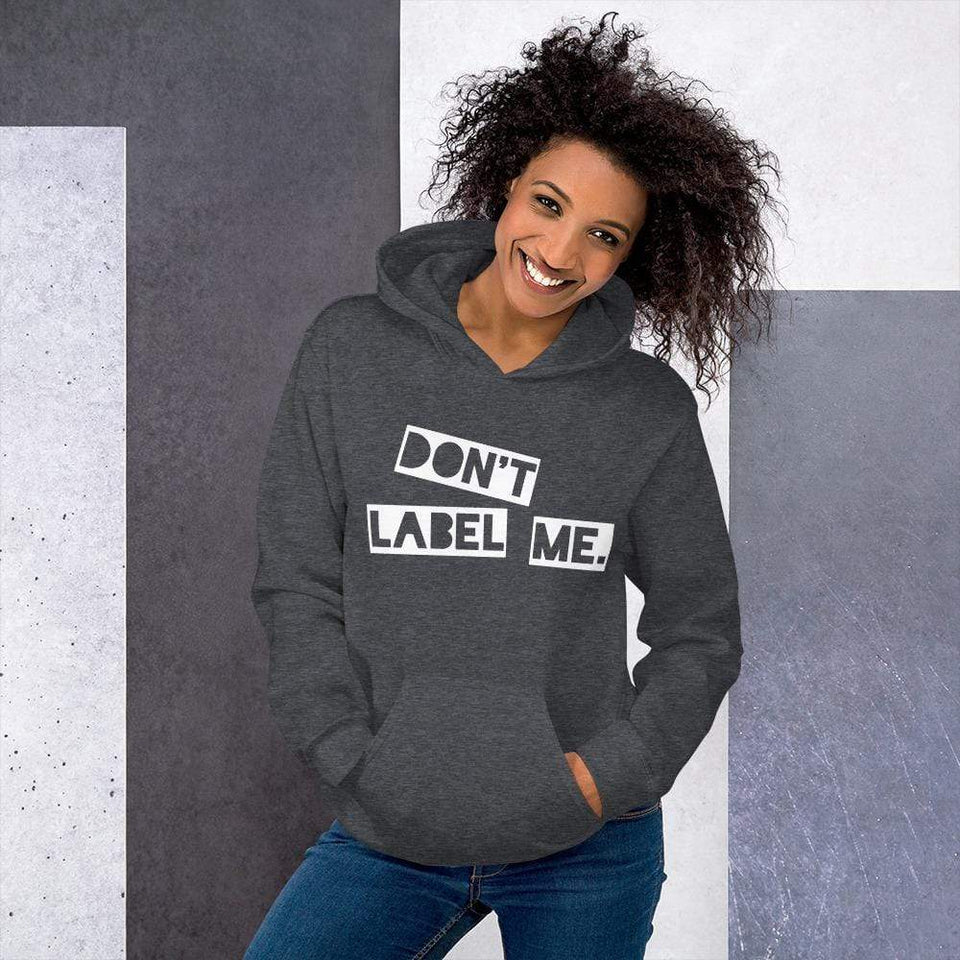 Don't Label Me Hoodie Dark Heather / S Political-Activist-Socialist-Fashion -Art-And-Design