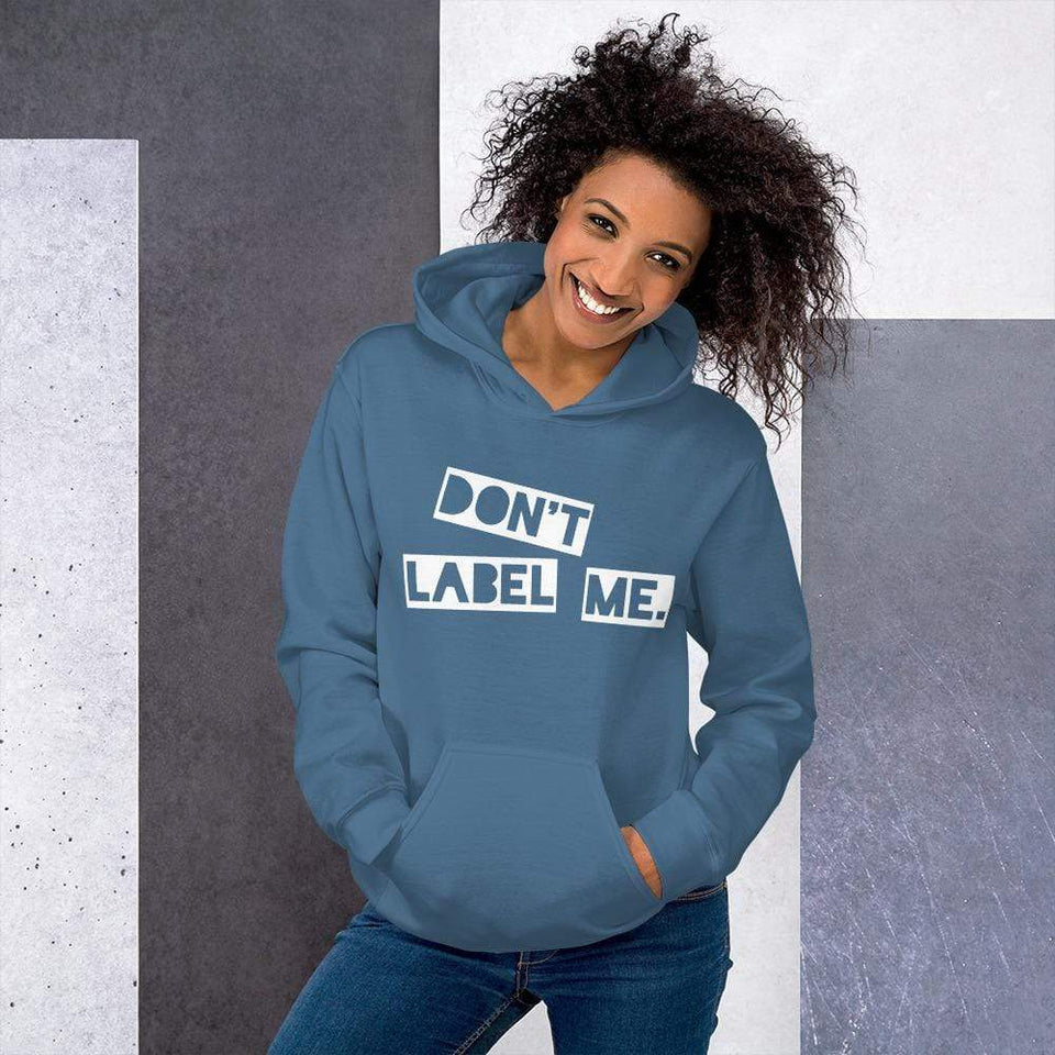 Don't Label Me Hoodie Indigo Blue / S Political-Activist-Socialist-Fashion -Art-And-Design