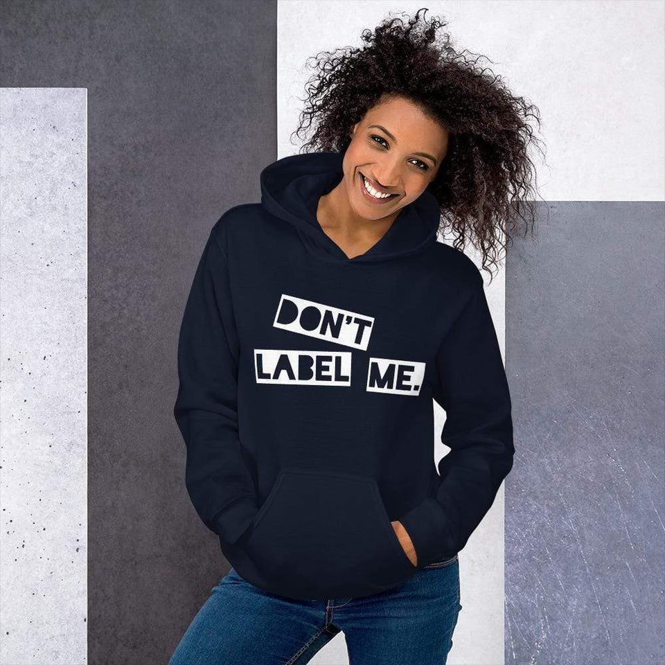 Don't Label Me Hoodie Navy / S Political-Activist-Socialist-Fashion -Art-And-Design