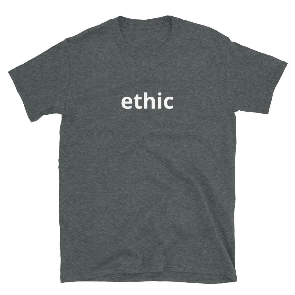 Ethic T-shirt Dark Heather / S Political-Activist-Socialist-Fashion -Art-And-Design