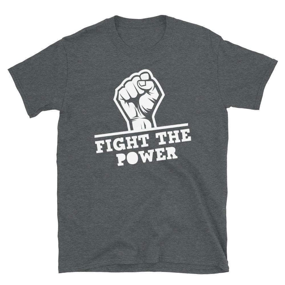 Fight The Power T-Shirt Dark Heather / S Political-Activist-Socialist-Fashion -Art-And-Design