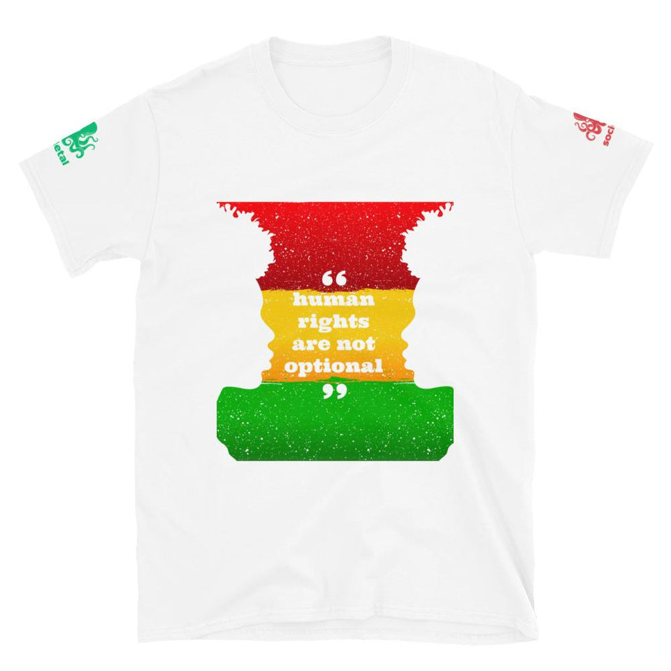 Human Rights Are Not Optional Tee Political-Activist-Socialist-Fashion -Art-And-Design