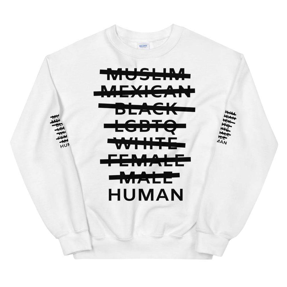 Human Sweatshirt White / S Political-Activist-Socialist-Fashion -Art-And-Design