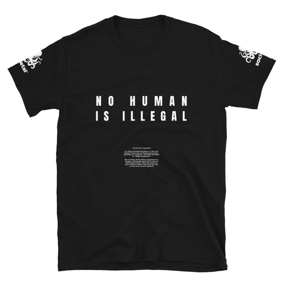 Illegal Immigrant Protest T-Shirt Black / S Political-Activist-Socialist-Fashion -Art-And-Design