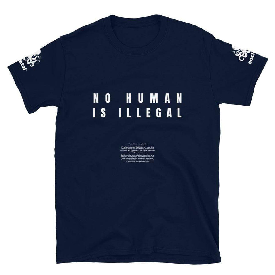 Illegal Immigrant Protest T-Shirt Navy / S Political-Activist-Socialist-Fashion -Art-And-Design