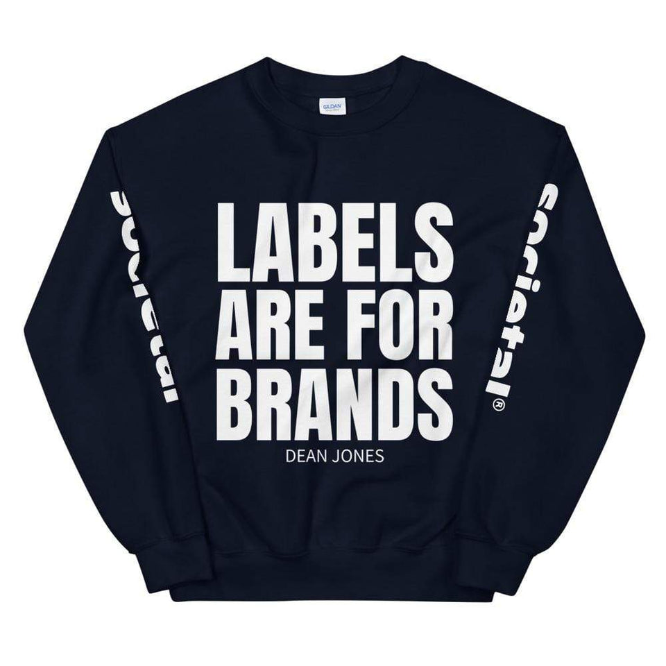 Labels Are for Brands Sweatshirt Navy / S Political-Activist-Socialist-Fashion -Art-And-Design