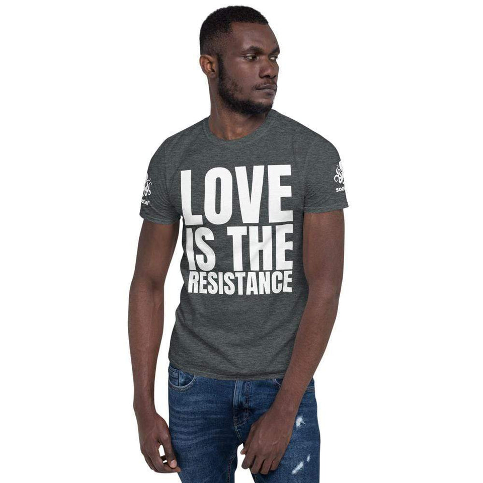 Love Is The Resistance T-Shirt Dark Heather / S Political-Activist-Socialist-Fashion -Art-And-Design
