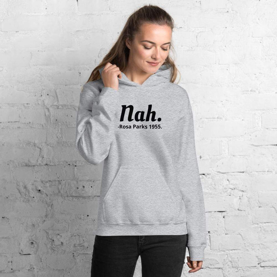 Nah Rosa Parks Hoodie Sport Grey / S Political-Activist-Socialist-Fashion -Art-And-Design