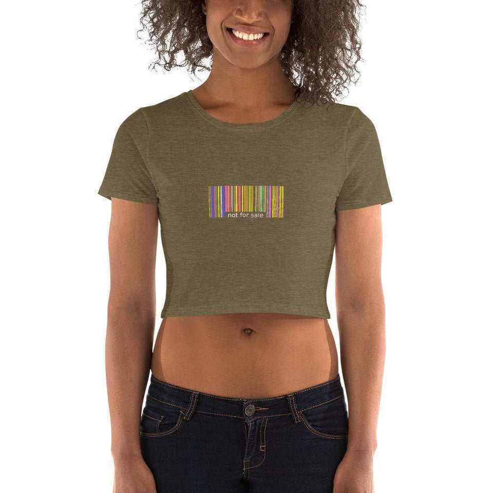 Not for Sale Women's Crop Tee Heather Olive / XS/SM Political-Activist-Socialist-Fashion -Art-And-Design