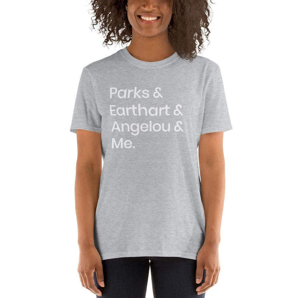 Parks, Earthart, Angelou and Me T-Shirt Political-Activist-Socialist-Fashion -Art-And-Design