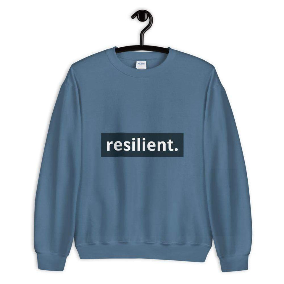 Resilient Sweatshirt Indigo Blue / S Political-Activist-Socialist-Fashion -Art-And-Design