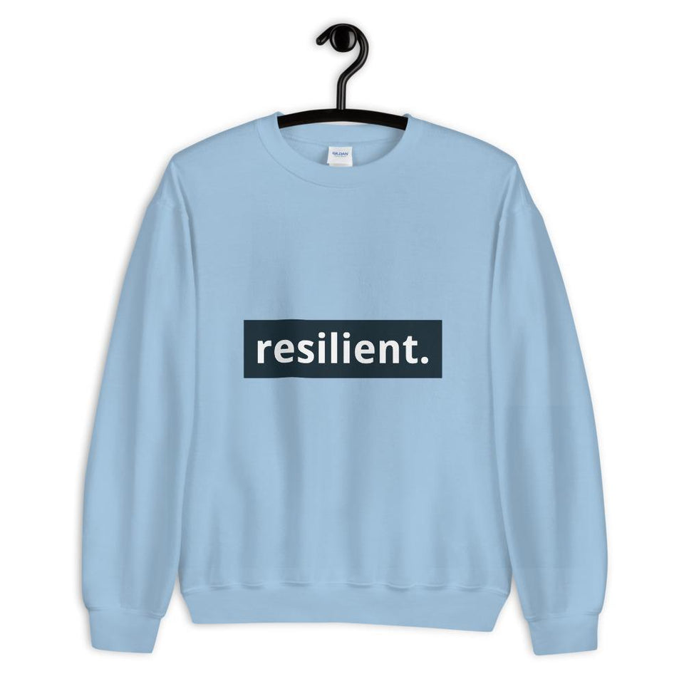 Resilient Sweatshirt Light Blue / S Political-Activist-Socialist-Fashion -Art-And-Design