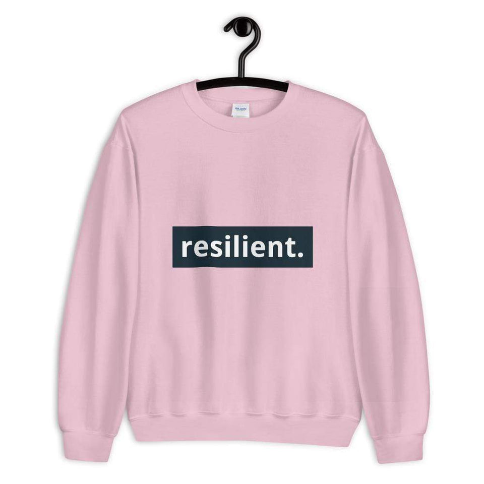 Resilient Sweatshirt Light Pink / S Political-Activist-Socialist-Fashion -Art-And-Design
