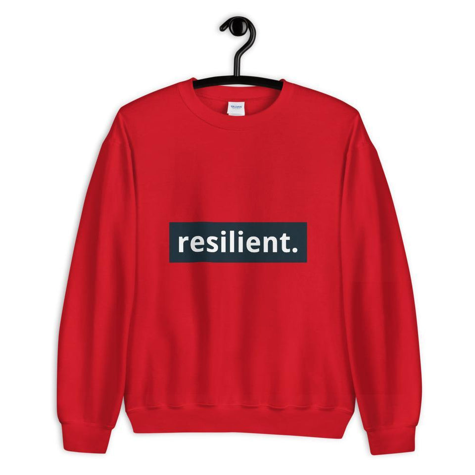 Resilient Sweatshirt Red / S Political-Activist-Socialist-Fashion -Art-And-Design