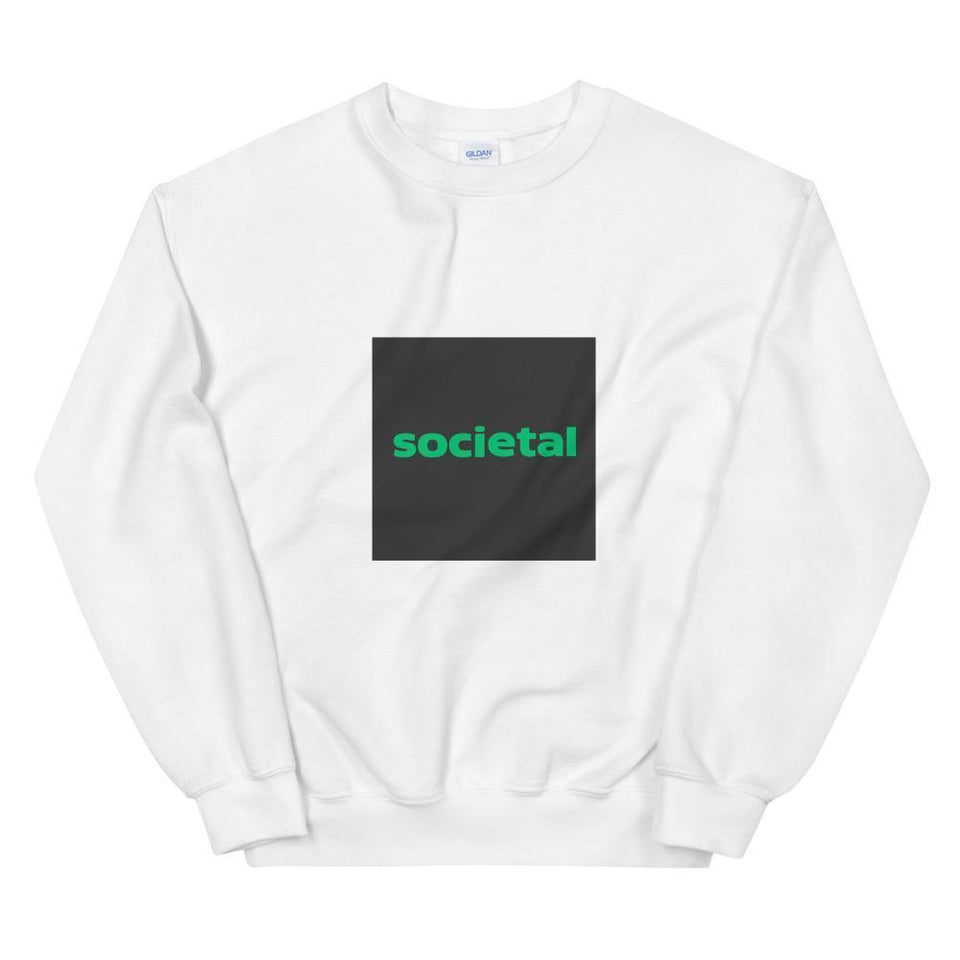 Societal Sweatshirt White / S Political-Activist-Socialist-Fashion -Art-And-Design