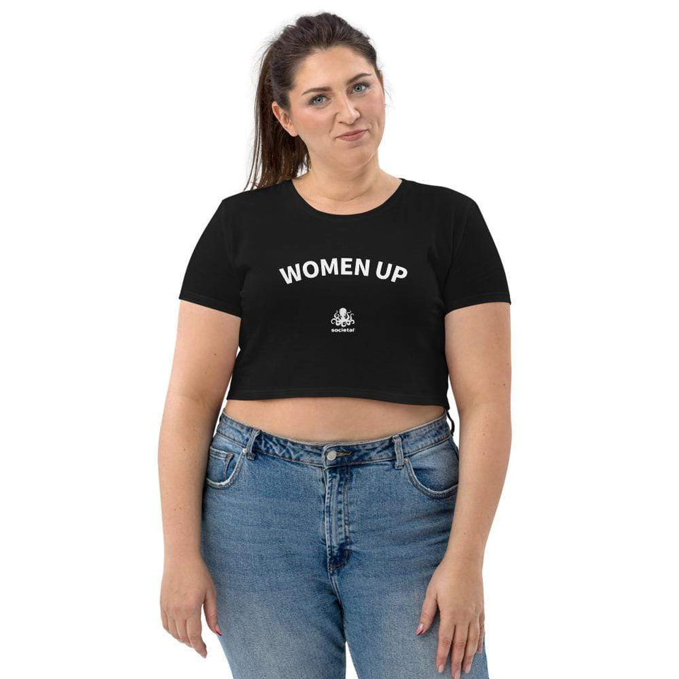 Women Up Organic Crop Top Political-Activist-Socialist-Fashion -Art-And-Design