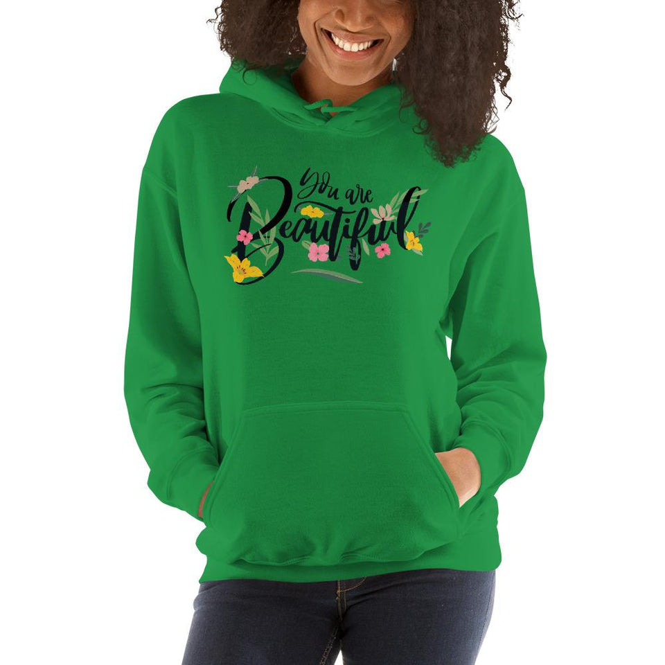 You Are Beautiful Hoodie Irish Green / S Political-Activist-Socialist-Fashion -Art-And-Design