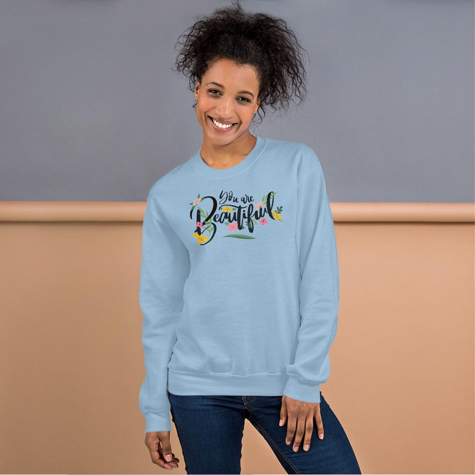 You Are Beautiful Sweatshirt Light Blue / S Political-Activist-Socialist-Fashion -Art-And-Design