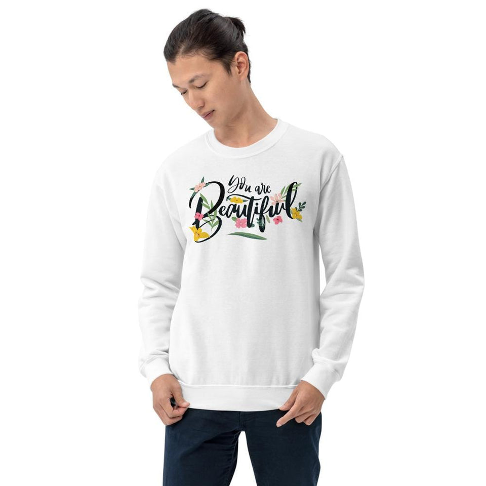 You Are Beautiful Sweatshirt Political-Activist-Socialist-Fashion -Art-And-Design