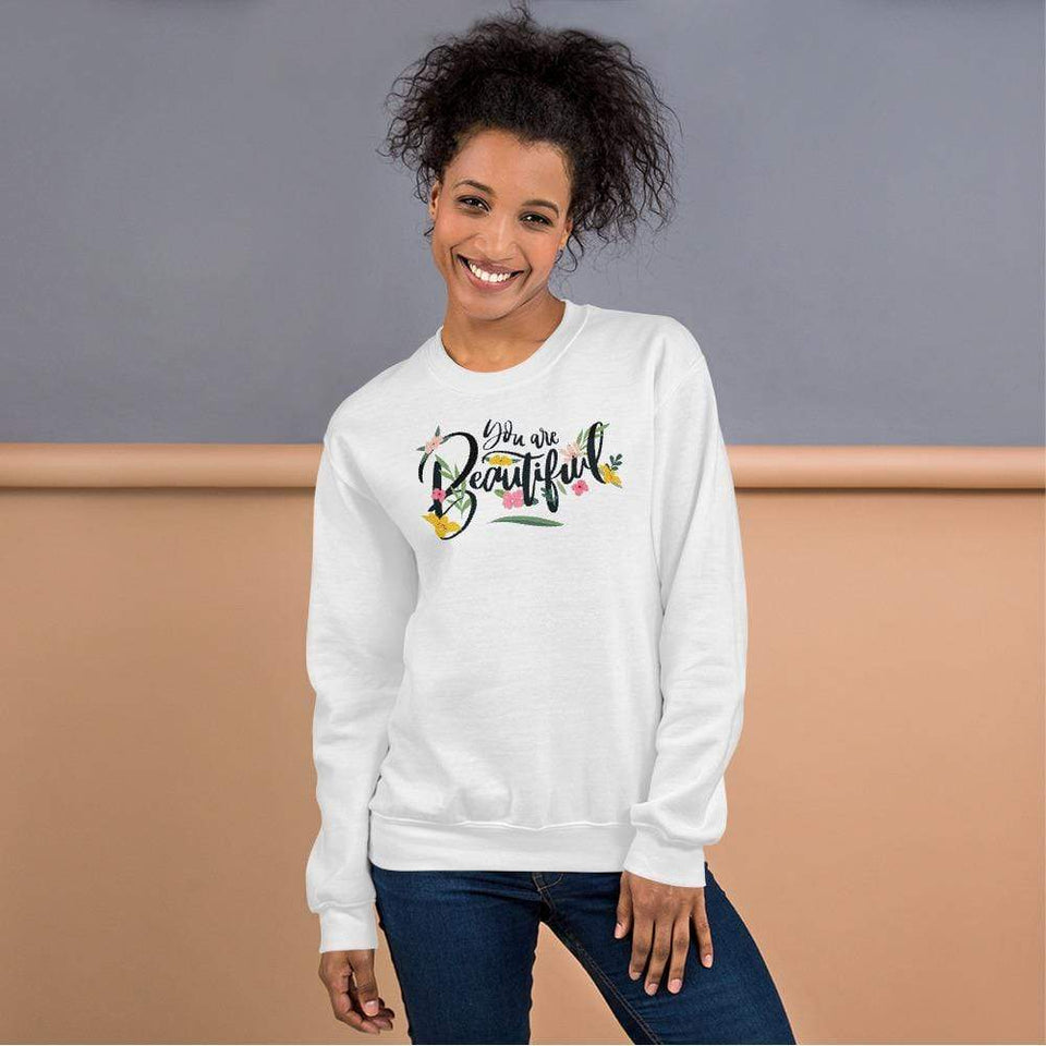 You Are Beautiful Sweatshirt White / S Political-Activist-Socialist-Fashion -Art-And-Design