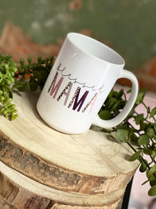 Blessed Mama 15oz Coffee Cup