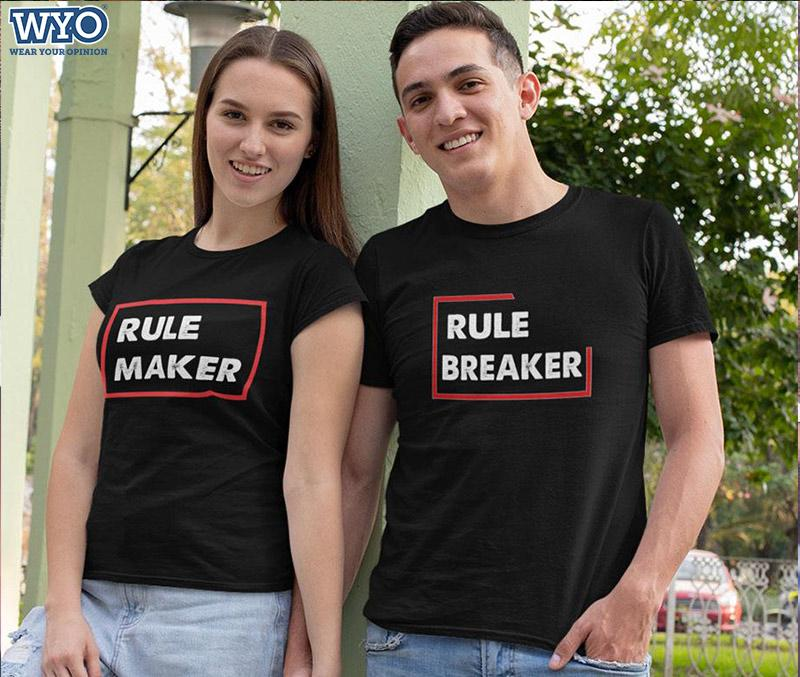 Rule Breaker And Rule Maker Couple Tees