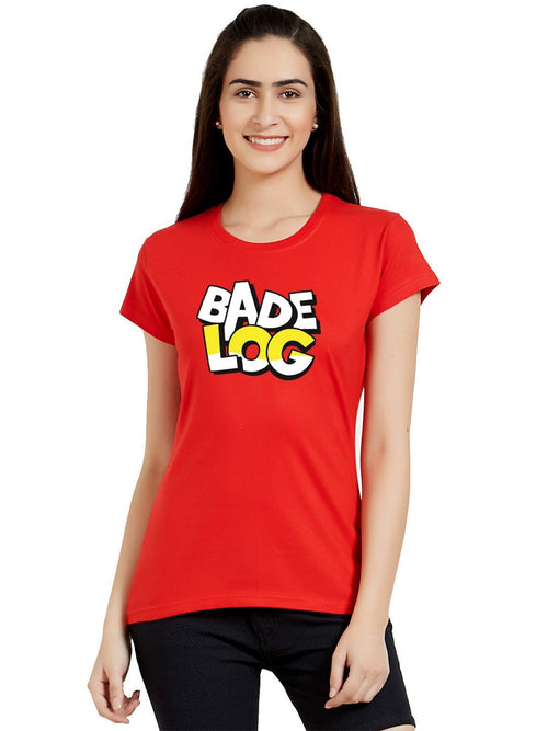 Bade Log Women T-Shirt
