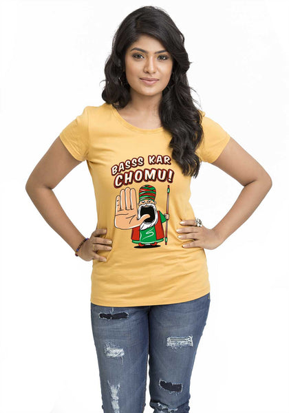Bass Kar Chomu Women TShirt - Wear Your Opinion - WYO.in  - 1