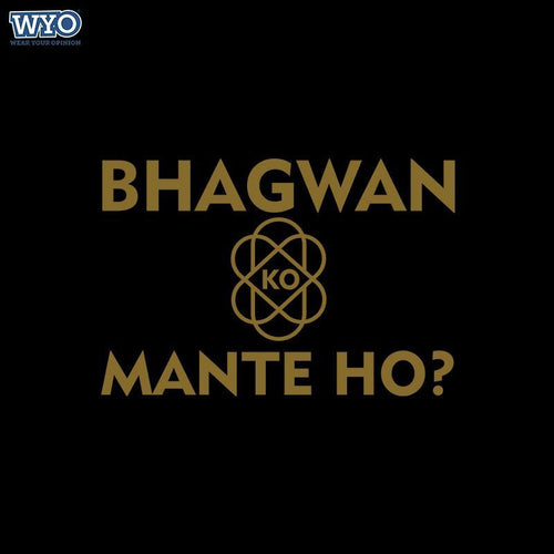 Bhagwan Ko Mante Ho - Full Sleeves