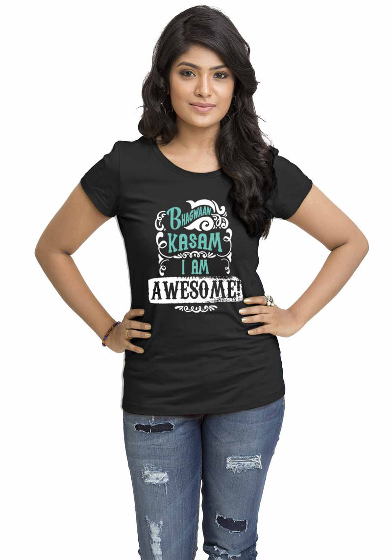 Bhagwan Kasam Women TShirt - Wear Your Opinion - WYO.in  - 1