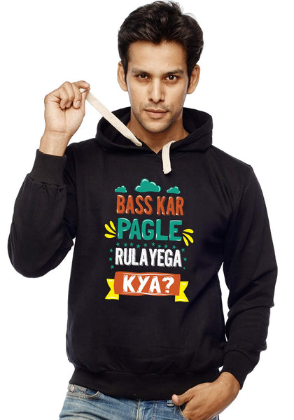 Bass Kar Pagle - Hoodies