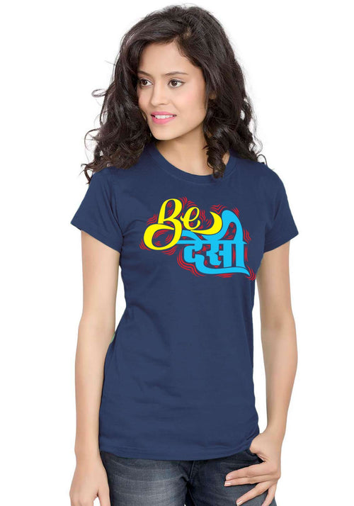 Be Desi Women TShirt