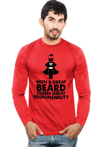Beard Responsibility - Full Sleeve