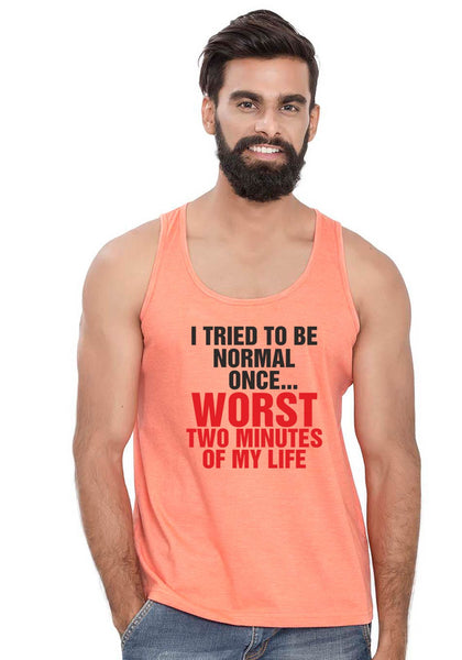 Being Normal Sleeveless T-Shirt